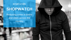ShopWatch - Reducing Crime In Towns & Cities